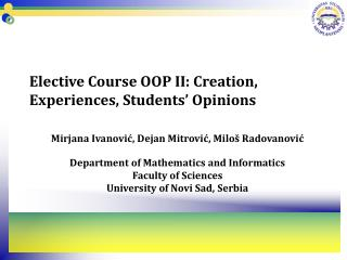 Elective Course OOP II: Creation, Experiences, Students� Opinions