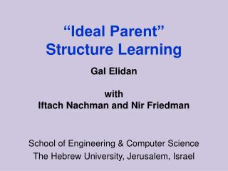 """Ideal Parent""  Structure Learning"