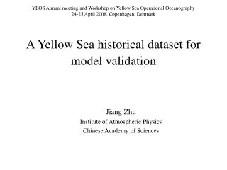 A Yellow Sea historical dataset for model validation