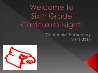 Welcome to  Sixth Grade Curriculum Night!