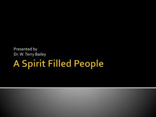 A Spirit Filled People