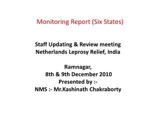 Monitoring Report (Six States)