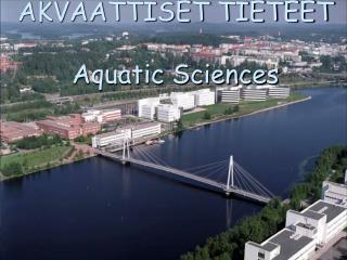 AKVAATTISET TIETEET Aquatic Sciences