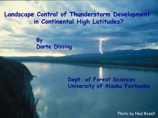 Landscape Control of Thunderstorm Development  in Continental High Latitudes?