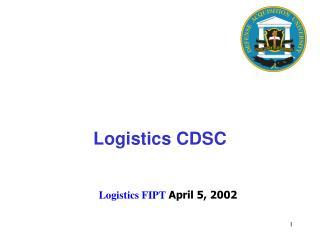 Logistics FIPT April 5, 2002
