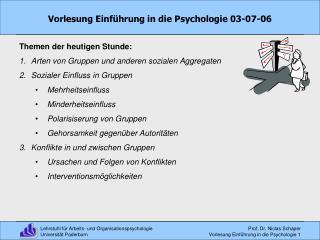 Vorlesung Einf hrung in die Psychologie 03-07-06