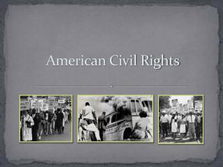 American Civil Rights
