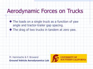 Aerodynamic Forces on Trucks
