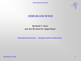 SIDECAR ASIC @ ESO