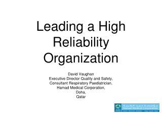 Leading a High Reliability Organization