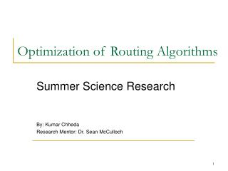 Optimization of Routing Algorithms