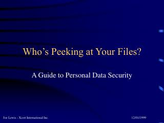 Who's Peeking at Your Files?