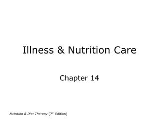 Illness & Nutrition Care
