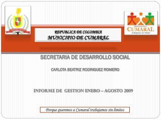 SECRETARIA DE DESARROLLO SOCIAL CARLOTA BEATRIZ RODRIGUEZ ROMERO