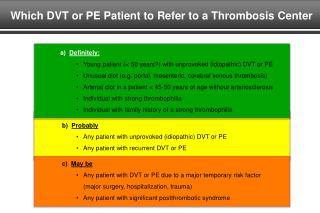 Which DVT or PE Patient to Refer to a Thrombosis Center