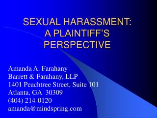 SEXUAL HARASSMENT:  A PLAINTIFF'S PERSPECTIVE