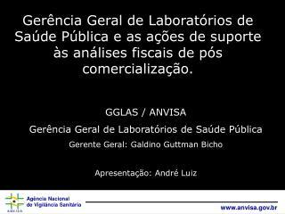 GGLAS / ANVISA Ger�ncia Geral de Laborat�rios de Sa�de P�blica