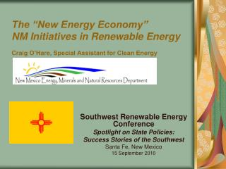 Southwest Renewable Energy Conference Spotlight on State Policies: