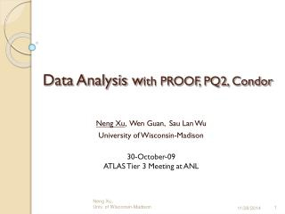 Data Analysis w ith PROOF, PQ2, Condor