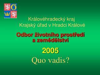Královéhradecký kraj  Krajský úřad v Hradci Králové