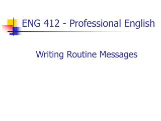 ENG 412 - Professional English