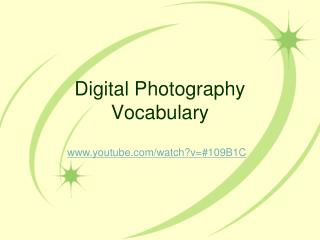 Digital Photography Vocabulary