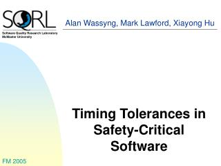 Timing Tolerances in Safety-Critical Software