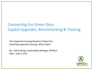 Connecting the Green Dots:  Capital Upgrades, Benchmarking & Training