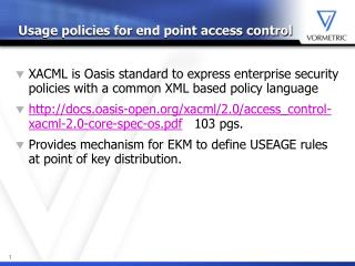 Usage policies for end point access control