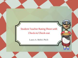 Student Teacher Rating Sheet with Check-in/Check-out
