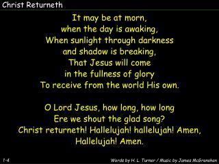 Christ Returneth