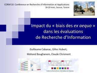 Impact du «biais des  ex aequo » dans les évaluations de Recherche d'Information