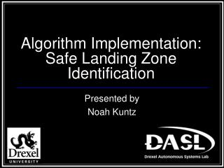 Algorithm Implementation: Safe Landing Zone Identification