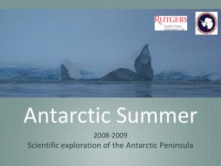 Antarctic Summer