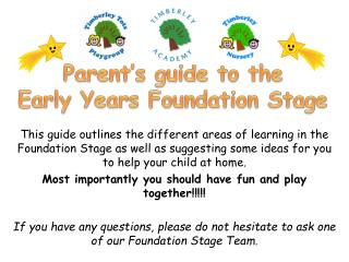 Parent�s guide to the  Early Years Foundation Stage