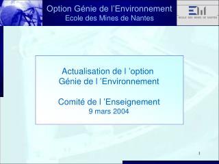 Option Génie de l'Environnement Ecole des Mines de Nantes