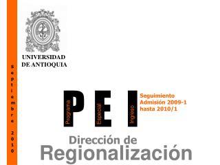 Seguimiento Admisión  2009-1 hasta  2010/1