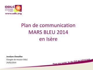 Plan de communication MARS BLEU 2014  en Isère