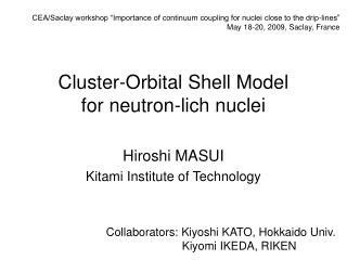 Cluster-Orbital Shell Model  for neutron-lich nuclei