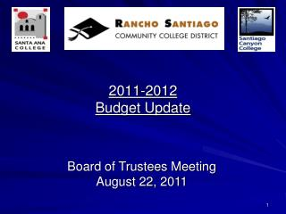 2011-2012 Budget Update