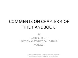 COMMENTS ON CHAPTER 4 OF THE HANDBOOK