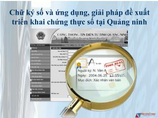 Chữ ký số và ứng dụng, giải pháp đề xuất triển khai chứng thực số tại Quảng ninh