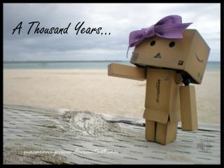 A Thousand Years…