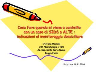 Cristiana Magnani U.O. Neonatologia e TIN Az. Osp. Santa Maria Nuova   Reggio Emilia