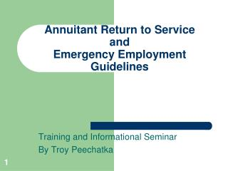 Annuitant Return to Service and Emergency Employment Guidelines