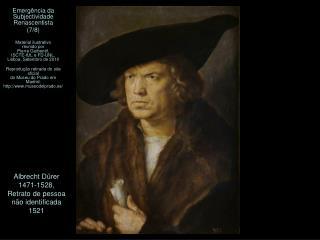 Albrecht Dürer 1471-1528, Retrato de pessoa  não identificada 1521