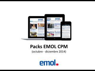 Packs EMOL CPM (octubre - diciembre 2014)