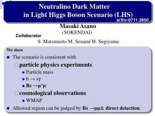 Neutralino Dark Matter in Light Higgs Boson Scenario (LHS)