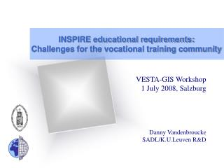 INSPIRE educational requirements:  Challenges for the vocational training community