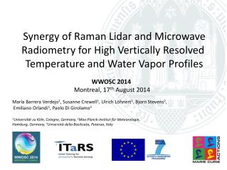 Synergy of Raman Lidar and Microwave Radiometry for High Vertically Resolved